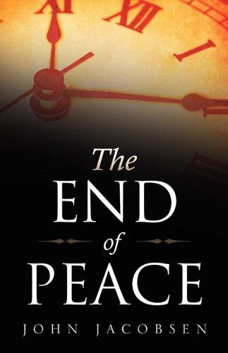 The End of Peace: John Jacobsen