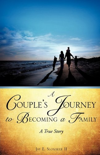 9781609575564: A Couple's Journey to Becoming a Family