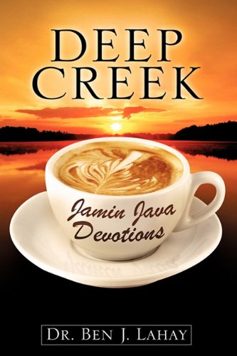 Deep Creek Jamin Java Devotions: Dr. Ben J. Lahay