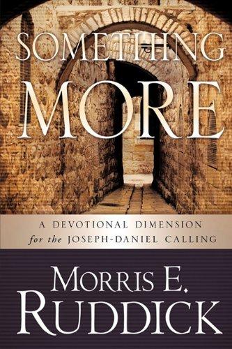 SOMETHING MORE: Morris E. Ruddick