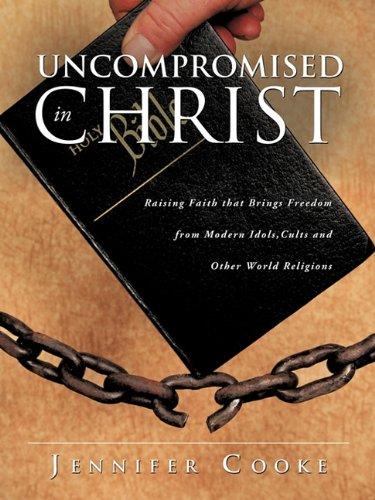 Uncompromised in Christ: Jennifer Cooke