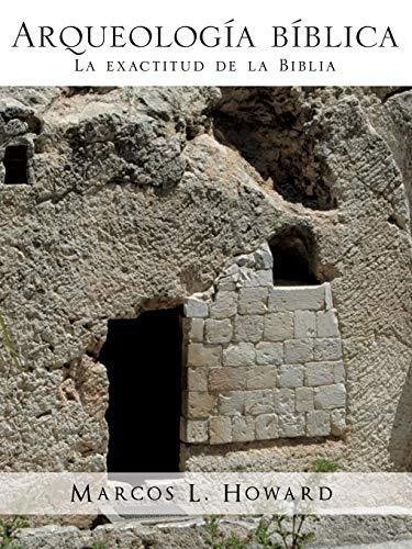 Arqueologia Biblica: Marcos L Howard