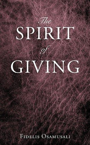 The Spirit of Giving: Fidelis Osamusali
