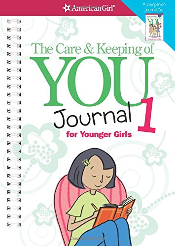 9781609581657: The Care & Keeping of You Journal 1 for Younger Girls (American Girl)