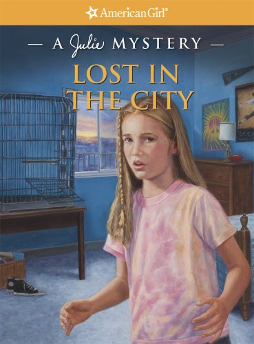 9781609581787: Lost in the City: A Julie Mystery (American Girl Mysteries)