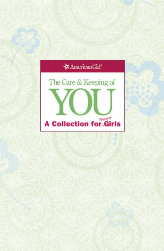 9781609581855: The Care and Keeping of You Collection (Revised): A Collection for Younger Girl