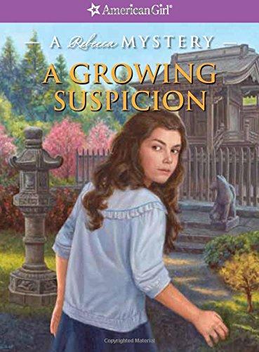 A Growing Suspicion: A Rebecca Mystery (American Girl: Rebecca Mysteries) (American Girl Beforever ...