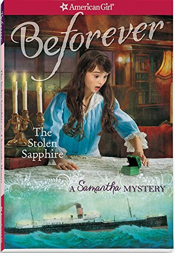 9781609587529: The Stolen Sapphire: A Samantha Mystery (American Girl: Beforever)