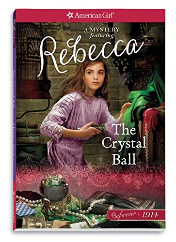 9781609587550: The Crystal Ball: A Rebecca Mystery (American Girl Beforever Mysteries)