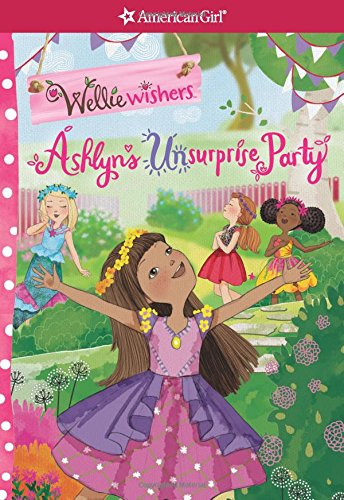 9781609587925: Ashlyn's Unsurprise Party (Wellie Wishers)