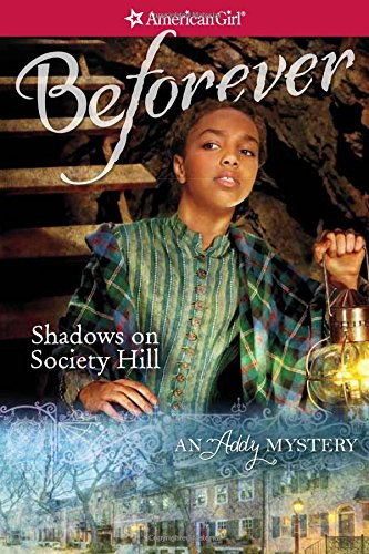 Shadows on Society Hill: An Addy Mystery (American Girl: Addy Mysteries): Coleman, Evelyn