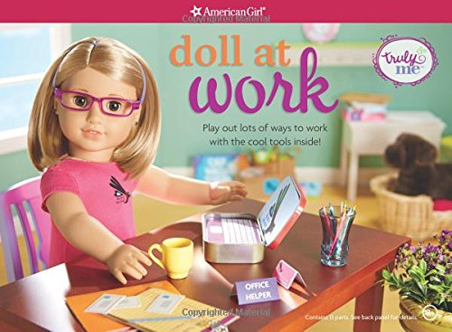 Doll at Work: Play Out Lots of Ways to Work with the Cool Tools Inside! [With How-To Book and ...