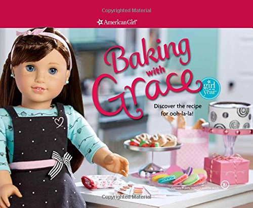 9781609589707: Baking with Grace: Discover the Recipe for Ooh La La!