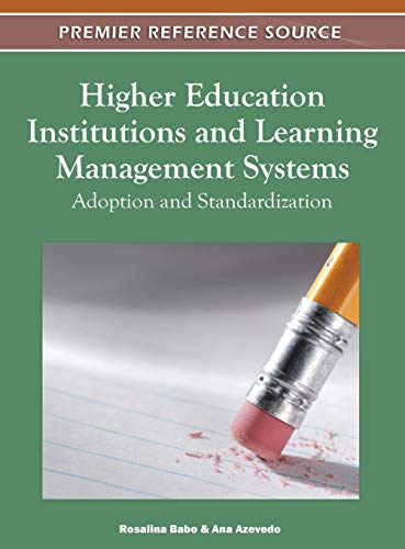 9781609608842: Higher Education Institutions and Learning Management Systems: Adoption and Standardization