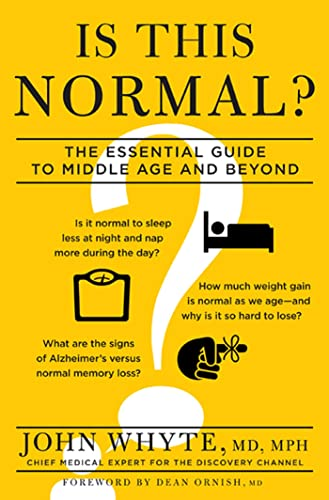 Is This Normal?: The Essential Guide to: Whyte MD MPH,