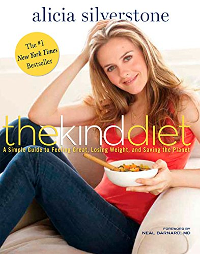 9781609611354: The Kind Diet: A Simple Guide to Feeling Great, Losing Weight, and Saving the Planet