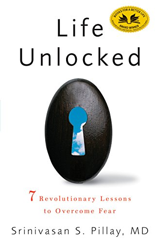 9781609611460: Life Unlocked: 7 Revolutionary Lessons to Overcome Fear