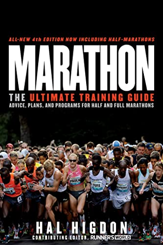 9781609612245: Marathon: The Ultimate Training Guide Advice, Plans, and Programs for Half and Full Marathons