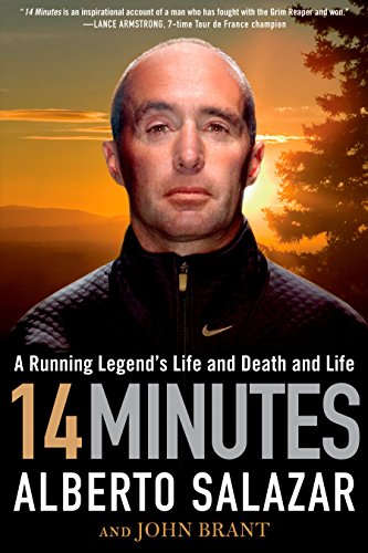 9781609613143: 14 Minutes: A Running Legend's Life and Death and Life