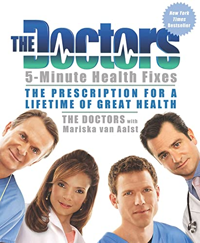 9781609613747: The Doctors 5-Minute Health Fixes: The Prescription for a Lifetime of Great Health