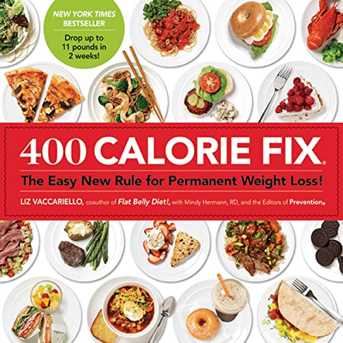 9781609613754: 400 Calorie Fix: The Easy New Rule for Permanent Weight Loss!