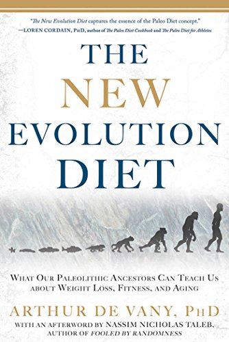 9781609613761: The New Evolution Diet: What Our Paleolithic Ancestors Can Teach Us about Weight Loss, Fitness, and Aging