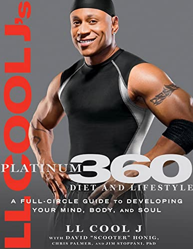 9781609613785: LL Cool J's Platinum 360 Diet and Lifestyle: A Full-Circle Guide to Developing Your Mind, Body, and Soul