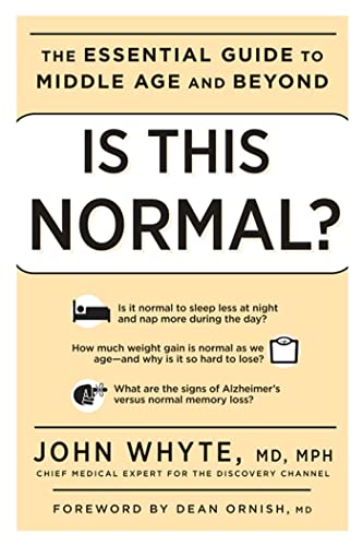 Is This Normal?: The Essential Guide to: John Whyte MD