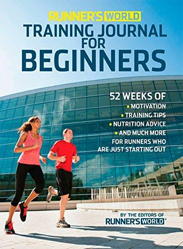 Runner's World Training Journal for Beginners: 52 Weeks of Motivation, Training Tips, ...