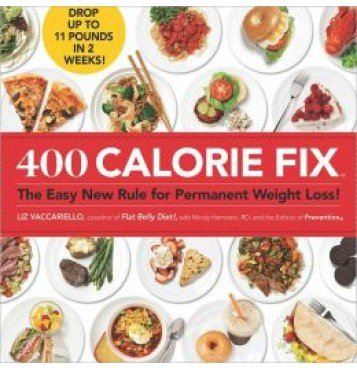 9781609617875: 400 Calorie Fix