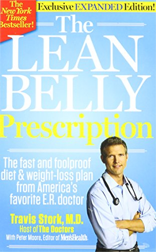 9781609617974: The Lean Belly Prescription (The fast and foolproof diet & weight-loss plan from America's favorite E.R. doctor, Exclusive Expanded Edition)
