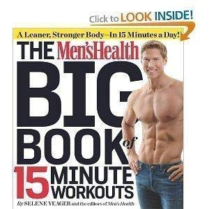 9781609618001: Men's Health Big Book of 15 Minute Workouts