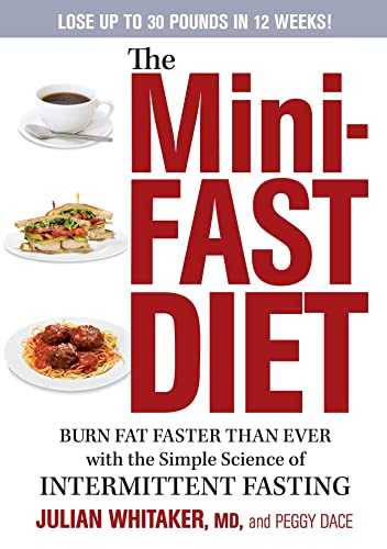 9781609618476: The Mini-Fast Diet: Burn Fat Faster Than Ever with the Simple Science of Intermittent Fasting