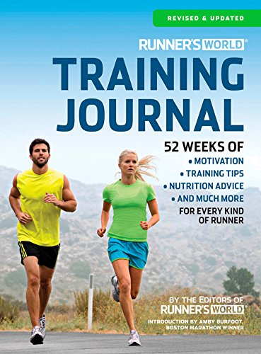 9781609618544: Runner's World Training Journal: A Daily Dose of Motivation, Training Tips & Running Wisdom for Every Kind of Runner--From Fitness Runners to Competitive Racers