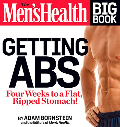 9781609618742: The Men's Health Big Book: Getting Abs: Get a Flat, Ripped Stomach and Your Strongest Body Ever--in Four Weeks