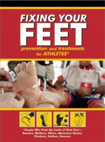 9781609619510: Fixing Your Feet Injury Prevention and Treatments for Athletes By John Vonhof (Fixing Your Feet Injury Prevention and Treatments for Athletes)
