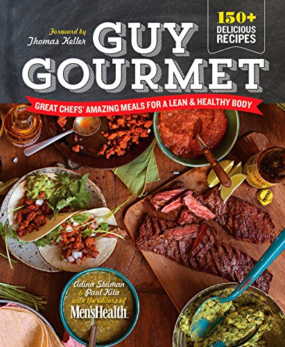 9781609619794: Guy Gourmet: Great Chefs' Best Meals for a Lean & Healthy Body