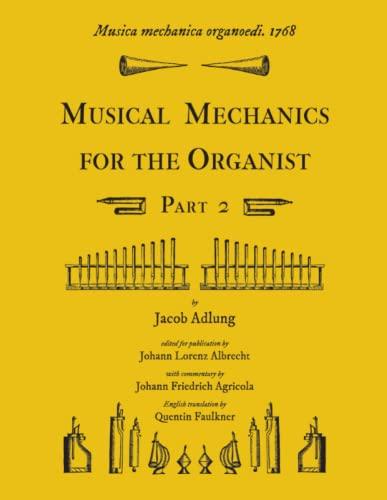 9781609620141: Musica mechanica organoedi / Musical mechanics for the organist, Part 2