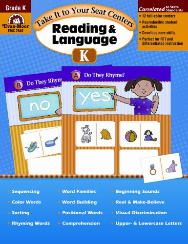 Take It to Your Seat Reading and Language Centers, Grade K: Evan Moor