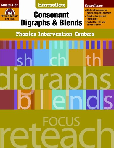 Phonics Intervention Centers: Consonant Digraphs and Blends, Grades 4-6+: Evan-Moor Educational ...
