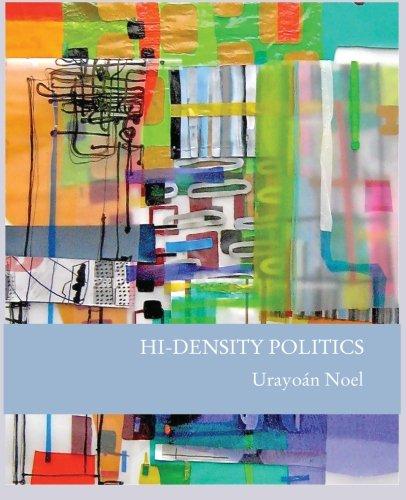Hi-Density Politics: Noel, Urayoan