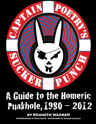 9781609640637: Captain Poetry's Sucker Punch: A Guide to the Homeric Punkhole, 1980–2012