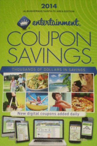 Entertainment Coupon Savings: 2014 Albuquerque / Santa Fe Area Edition: Entertainment