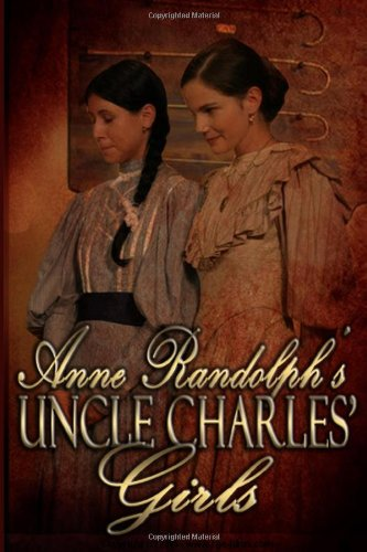 9781609688813: Uncle Charles' Girls