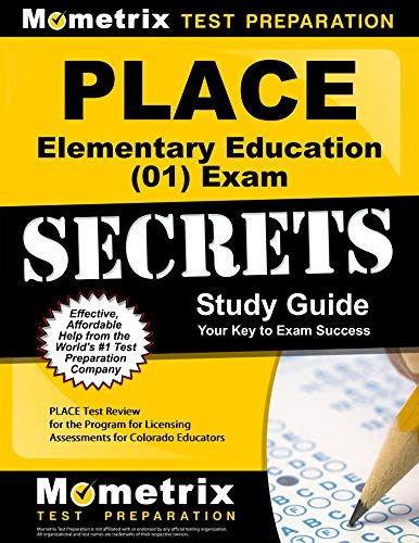 9781609710040: PLACE Elementary Education (01) Exam Secrets Study Guide: PLACE Test Review for the Program for Licensing Assessments for Colorado Educators