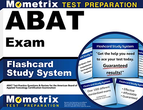 9781609710071: ABAT Exam Flashcard Study System: ABAT Test Practice Questions & Review for the American Board of Applied Toxicology Certification Examination (Cards)