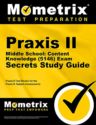 9781609710118: Praxis II Middle School: Content Knowledge (5146) Exam Secrets Study Guide: Praxis II Test Review for the Praxis II: Subject Assessments (Mometrix Secrets Study Guides)