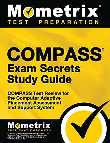 9781609710125: COMPASS Exam Secrets Study Guide: COMPASS Test Review for the Computer Adaptive Placement Assessment and Support System