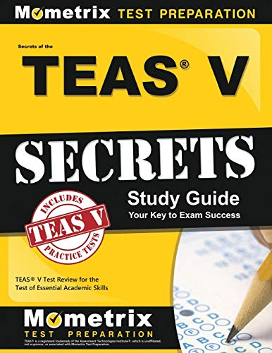 9781609710132: Secrets of the TEAS® V Exam Study Guide: TEAS® Test Review for the Test of Essential Academic Skills