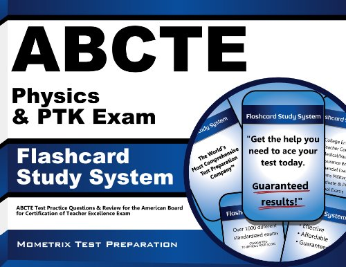 9781609710361: ABCTE Physics & PTK Exam Flashcard Study System: ABCTE Test Practice Questions & Review for the American Board for Certification of Teacher Excellence Exam (Cards)